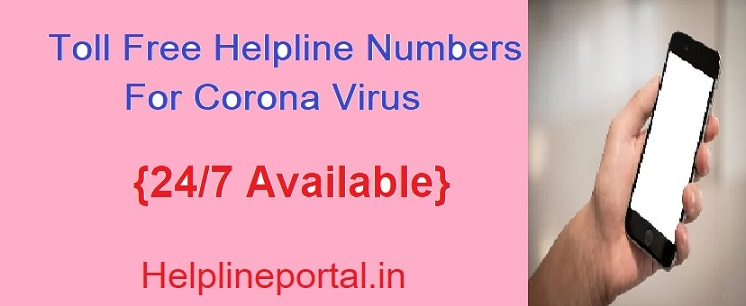 Covid 19 Helpline Number - Check All States Toll Free Helpline Numbers For Corona Virus